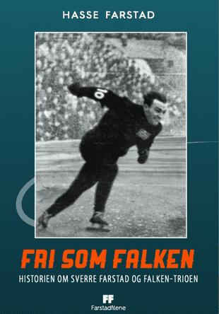 """Bilde av forsiden til boka """"Fri som falken - historien om Sverre Farstad og Falken-trioen"""""""